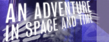 an-adventure-in-space-and-time