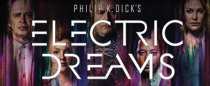 philip-k-dick-s-electric-dreams
